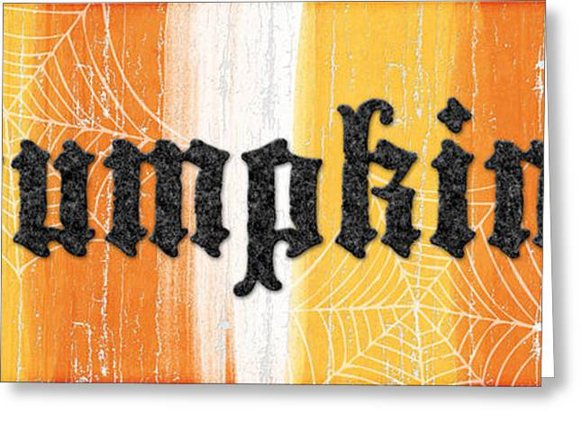 Creepy Greeting Cards - Pumpkins sign Greeting Card by Linda Woods