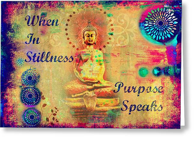 Metaphysics Mixed Media Greeting Cards - Purpose Speaks Greeting Card by Tara Catalano