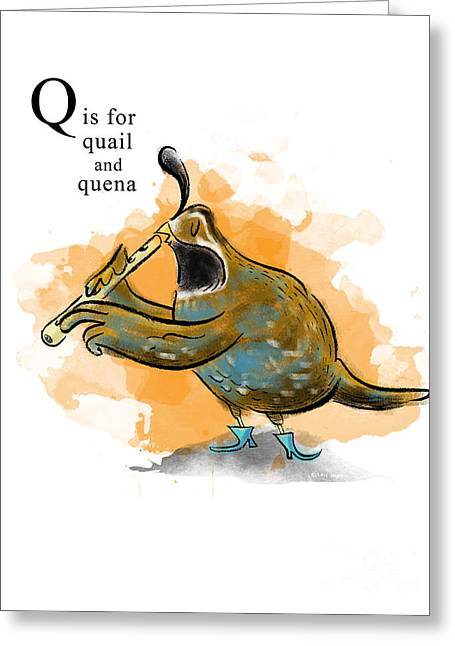 Animal Alphabet Greeting Cards - Q is for Quail Greeting Card by Sean Hagan