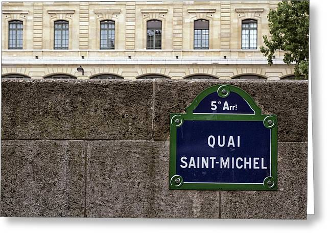 5th Avenue Place Greeting Cards - Quai Saint Michel Greeting Card by Nomad Art And  Design