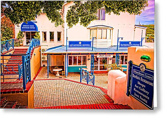 Cliff C Morris Jr Greeting Cards - Quayside Hotel of Simons Town Greeting Card by Cliff C Morris Jr