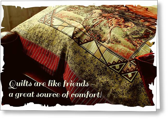 Sizes Tapestries - Textiles Greeting Cards - Quilts are Like Friends A Great Source of Comfort Greeting Card by Barbara Griffin