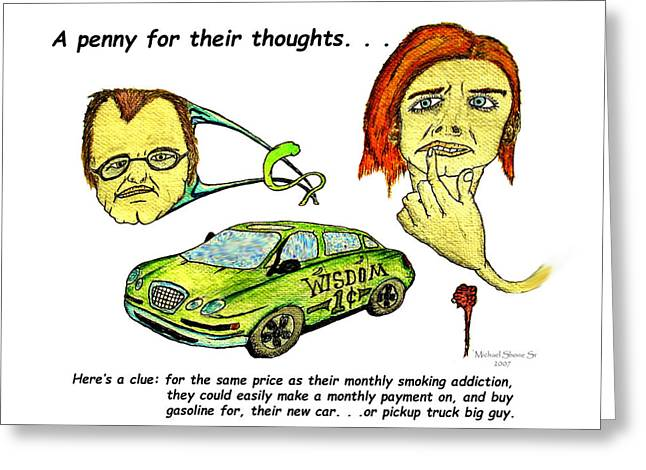 Children Greeting Cards - Quit Smoking or Buy New Car Greeting Card by Michael Shone SR
