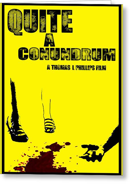 Horror Poster Greeting Cards - Quite A Conundrum Teaser Poster Greeting Card by Jeff DOttavio