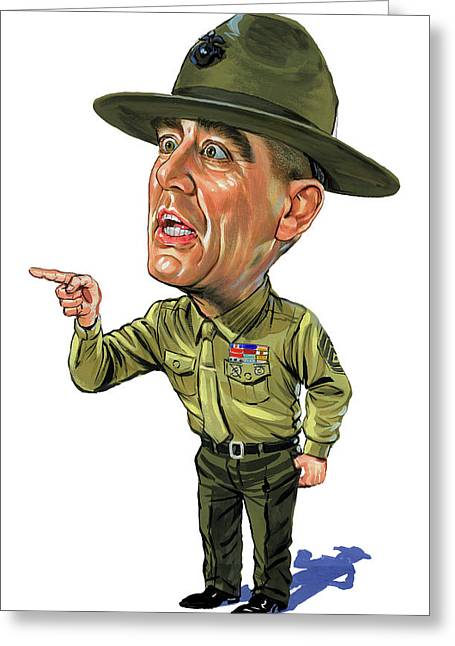 Amazing Paintings Greeting Cards - R. Lee Ermey as Gunnery Sergeant Hartman Greeting Card by Art