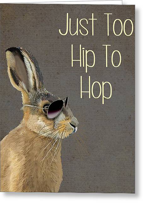 Rabbit Too Hip To Hop Grey Greeting Card by Kelly McLaughlan