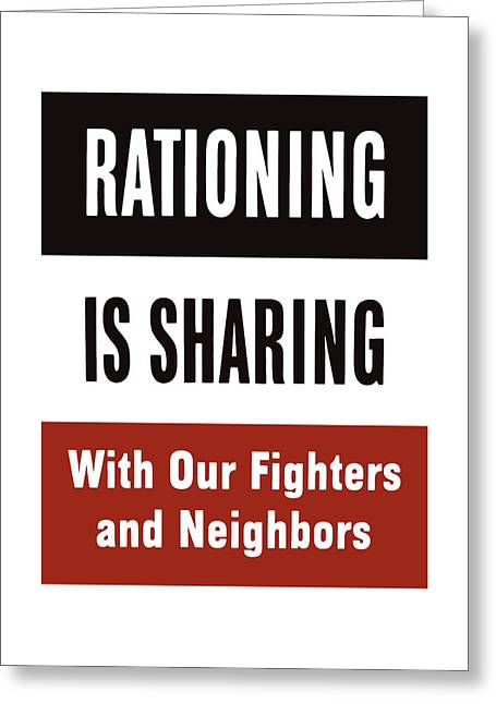 Sharing Greeting Cards - Rationing Is Sharing - WW2 Greeting Card by War Is Hell Store