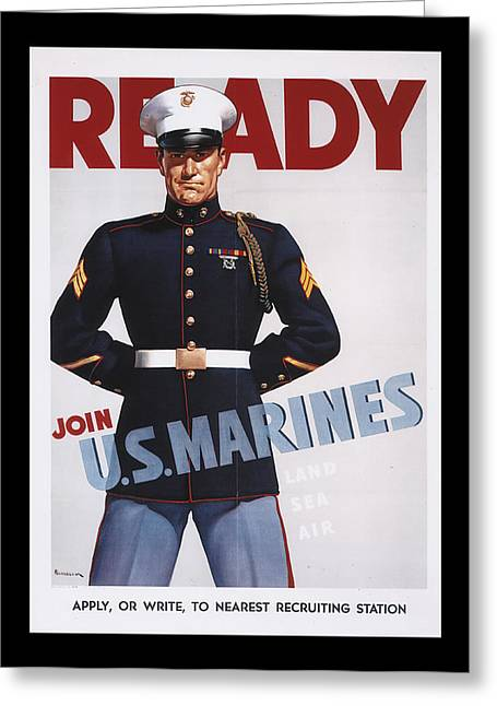 Ready Join Us Marines Greeting Card by Annette Redman