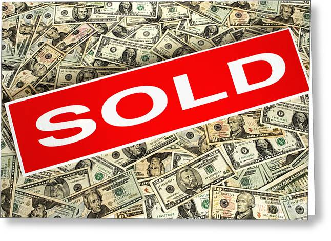 Banknotes Greeting Cards - Real Estate Sold Sign over Dollar Money Background Greeting Card by Olivier Le Queinec
