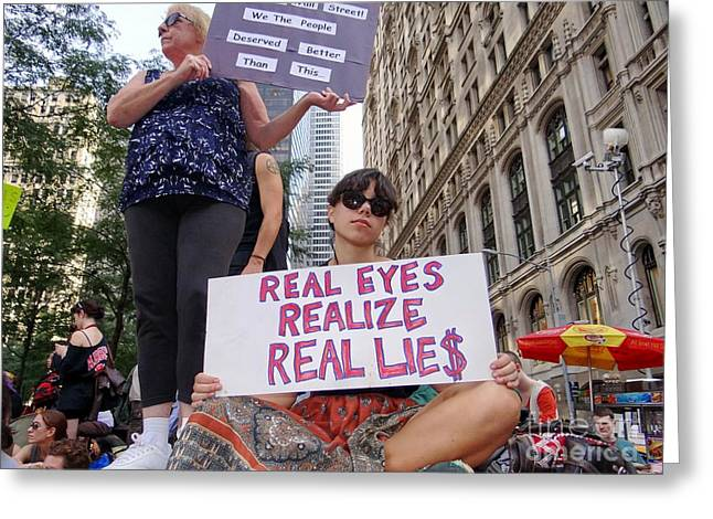 Occupy Greeting Cards - Real Eyes Realize Greeting Card by Ed Weidman
