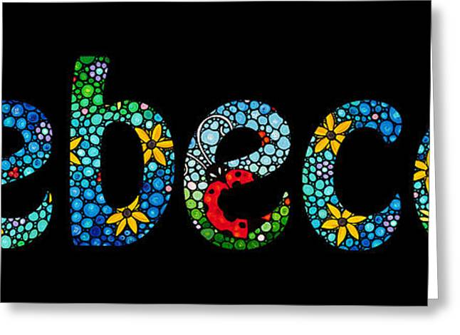 Nursery Mixed Media Greeting Cards - Rebecca - Customized Name Art Greeting Card by Sharon Cummings
