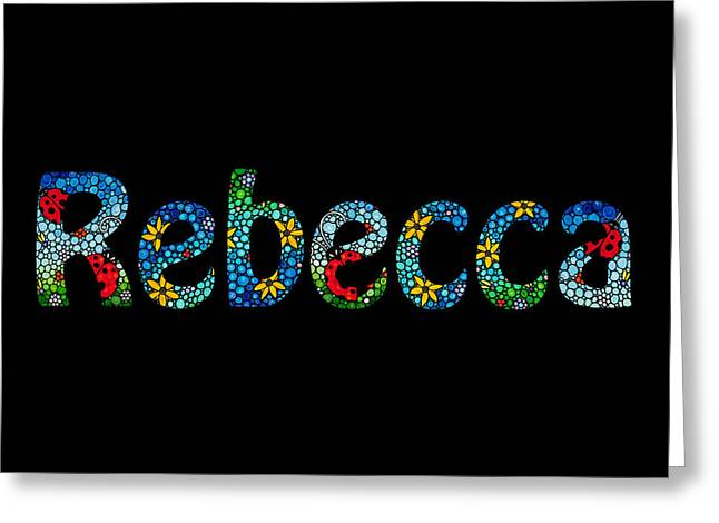 Babies Mixed Media Greeting Cards - Rebecca - Customized Name Art Greeting Card by Sharon Cummings