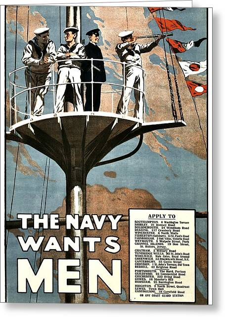 Recruit Greeting Cards - Recruiting Poster - Britain - Navy Wants Men Greeting Card by Benjamin Yeager