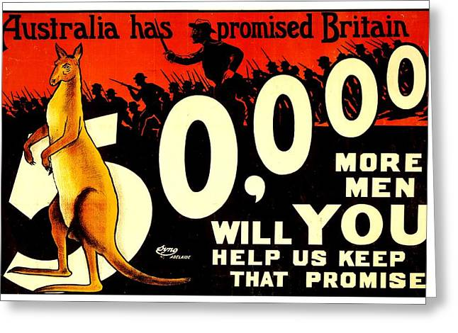 Recruit Greeting Cards - Recruiting Poster - WW1 - Australian Promise Greeting Card by Benjamin Yeager