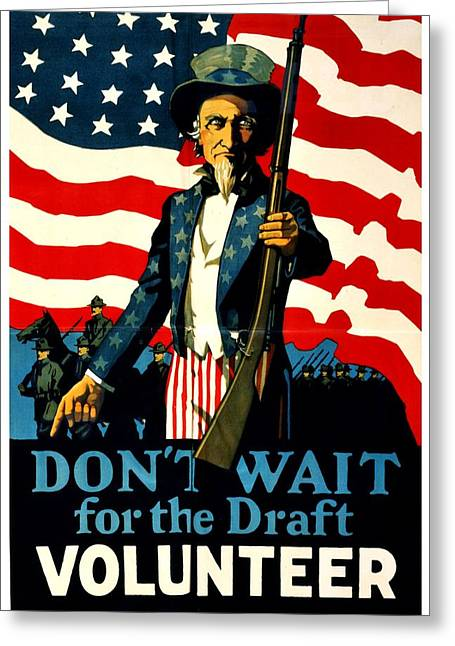 Recruit Greeting Cards - Recruiting Poster - WW1 - Dont Wait For The Draft Greeting Card by Benjamin Yeager