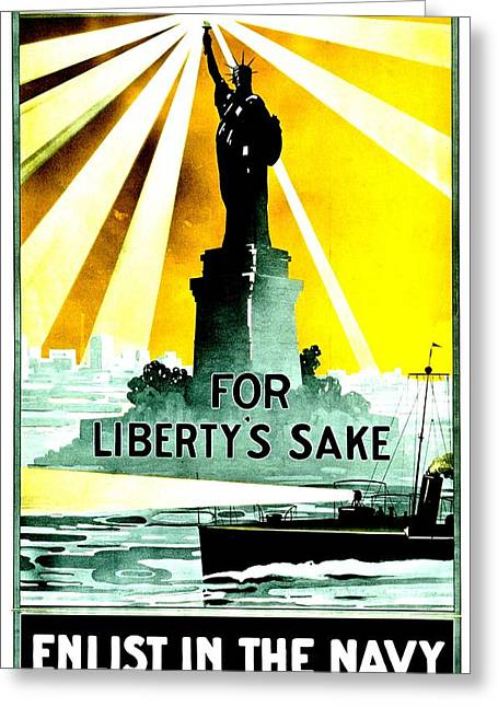 Recruit Greeting Cards - Recruiting Poster - WW1 - For Libertys Sake Greeting Card by Benjamin Yeager