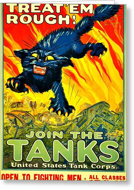 Recruit Greeting Cards - Recruiting Poster - WW1 - Join The Tank Corps Greeting Card by Benjamin Yeager