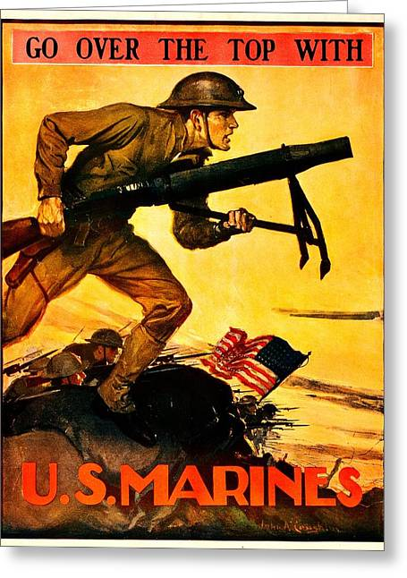 Recruit Greeting Cards - Recruiting Poster - WW1 - Marines Over The Top Greeting Card by Benjamin Yeager