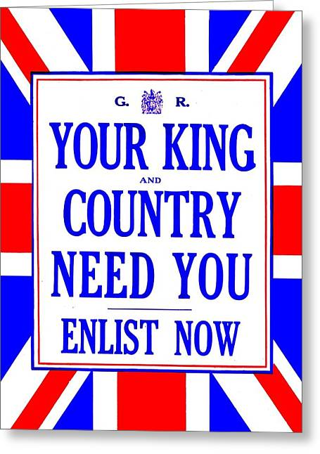 Recruit Greeting Cards - Recruiting Poster - Britain - King and Country Greeting Card by Benjamin Yeager