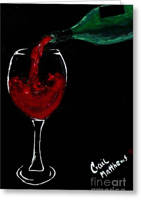 Wine Pouring Paintings Greeting Cards - Red Wine Toast Greeting Card by Gail Matthews