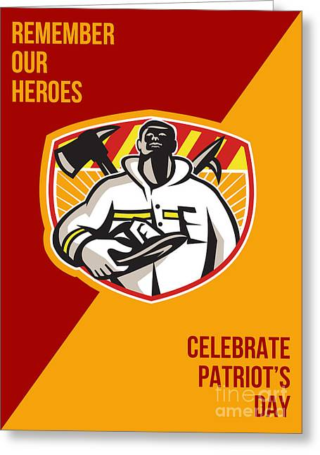 Fireman Posters Greeting Cards - Remember Our Heroes Celebrate Patriot Day Poster Greeting Card by Aloysius Patrimonio