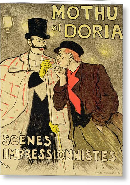 Entertainer Drawings Greeting Cards - Reproduction of a poster advertising Mothu and Doria in impressionist scenes Greeting Card by Theophile Alexandre Steinlen