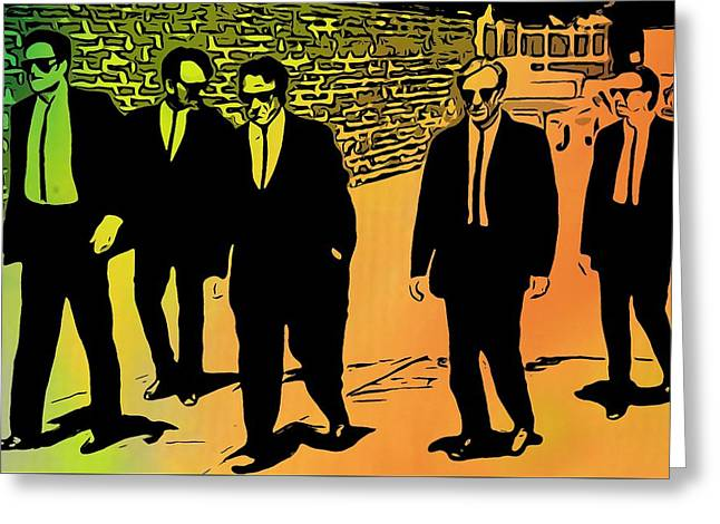 Reservoir Dogs Greeting Card by Dan Sproul