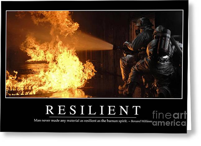 Fireman Posters Greeting Cards - Resilient Inspirational Quote Greeting Card by Stocktrek Images