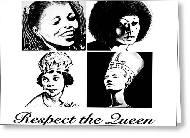 Afrocentric Art Greeting Cards - Respect the Queens  Greeting Card by Respect the Queen