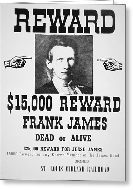 Police Paintings Greeting Cards - Reward poster for Frank James Greeting Card by American School