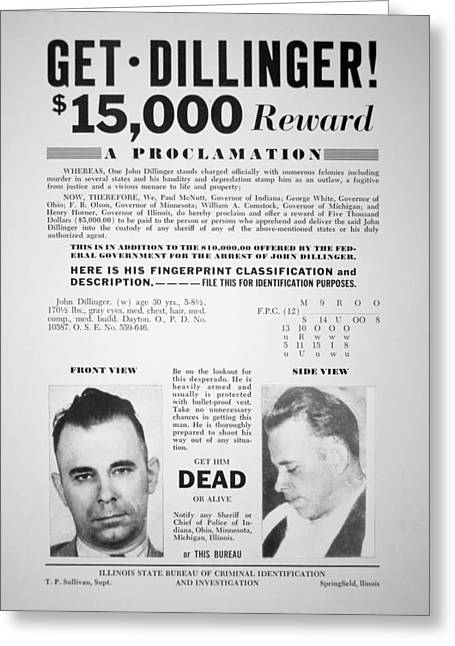 Police Paintings Greeting Cards - Reward poster for John Dillinger Greeting Card by American School