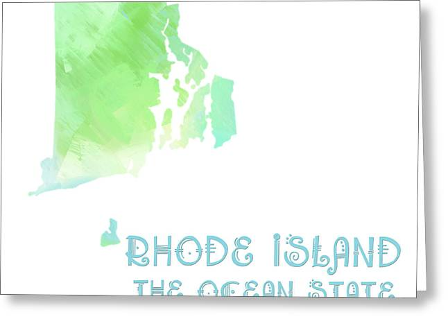 Rhode Island State Map Greeting Cards - Rhode Island - The Ocean State - Plantation State - Map - State Phrase - Geology Greeting Card by Andee Design