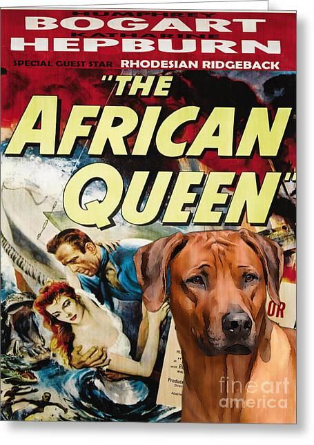 Rhodesian Greeting Cards - Rhodesian Ridgeback Art Canvas Print - The African Queen Movie Poster Greeting Card by Sandra Sij