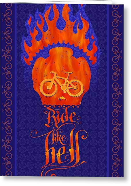 Del Muerto Greeting Cards - Ride Like Hell Greeting Card by Sassan Filsoof