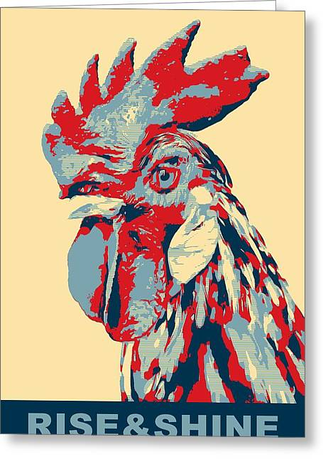 Chicken On Eggs Greeting Cards - Rise And Shine Greeting Card by Dan Sproul