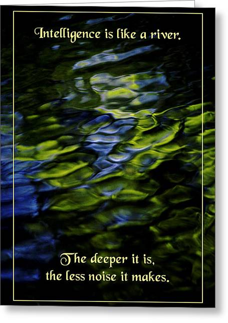 Mentality Greeting Cards - River Deep Greeting Card by Mike Flynn