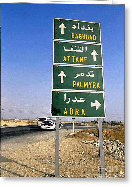 Baghdad Greeting Cards - Road Sign, Syria Greeting Card by Adam Sylvester