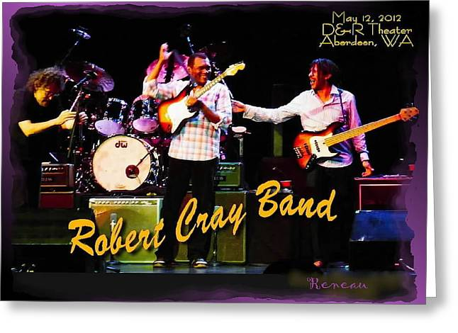 Robert Cray Band Greeting Card by Sadie Reneau
