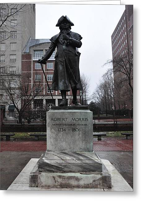 Phila Greeting Cards - Robert Morris Financier of the American Revolution Greeting Card by Bill Cannon