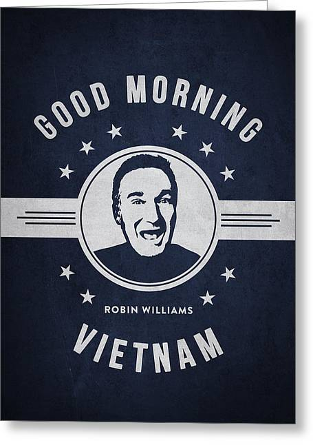 Comedian Digital Greeting Cards - Robin Williams - Navy Blue Greeting Card by Aged Pixel