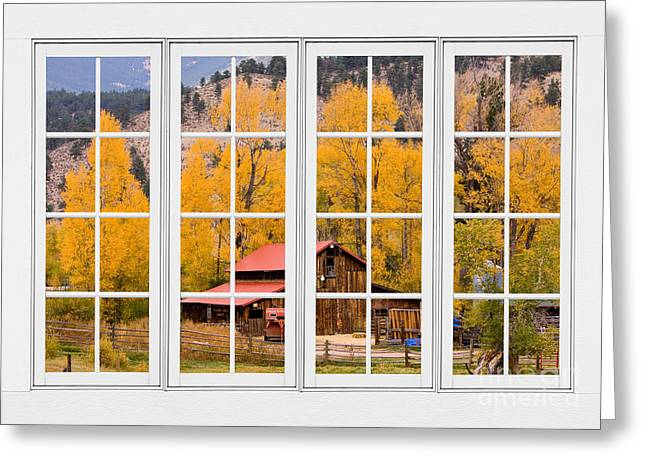 Room With A View Greeting Cards - Rocky Mountain Autumn Ranch White Window View Greeting Card by James BO  Insogna