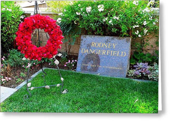 Rodney Dangerfield Grave Greeting Card by Jeff Lowe