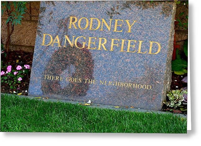 Rodney Dangerfield Grave Marker Greeting Card by Jeff Lowe