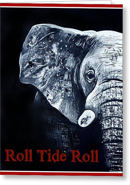 Roll Tide Roll Greeting Card by Lindsay Pace
