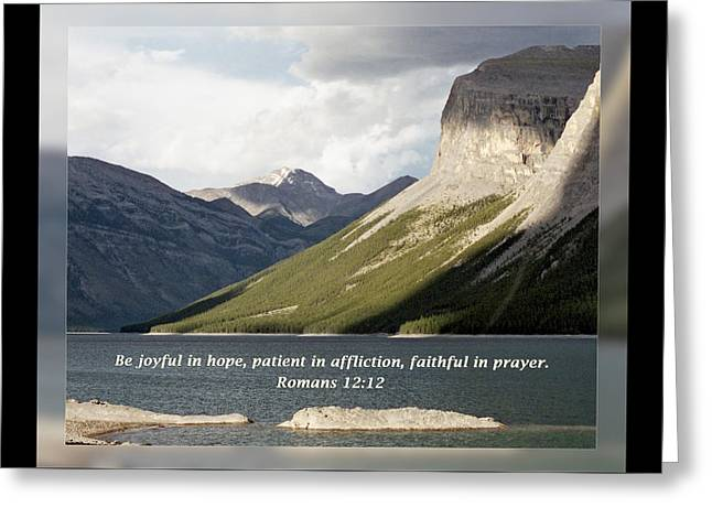 Romans 12 12 Greeting Card by Dawn Currie