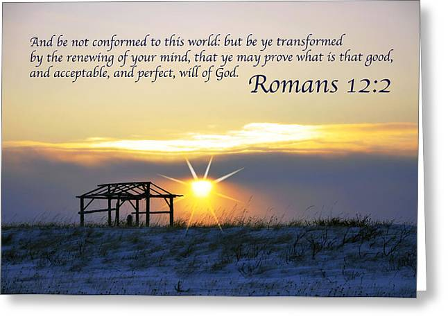 Romans Chapter 12 Verse2 Greeting Card by Arlene Rhoda Nanouk