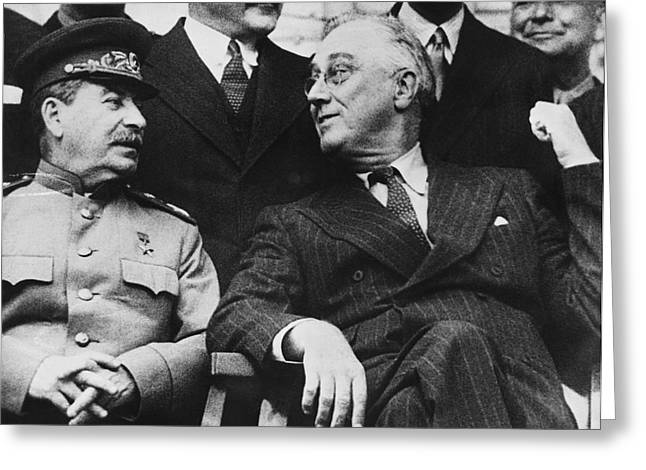 Franklin Roosevelt Greeting Cards - Roosevelt And Stalin Greeting Card by Underwood Archives