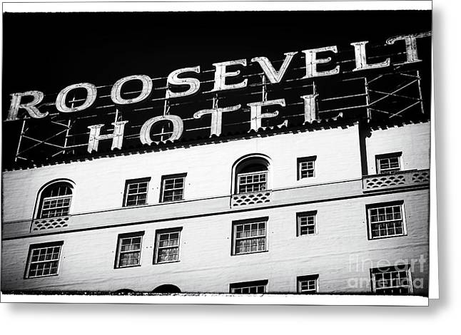 California Contemporary Gallery Greeting Cards - Roosevelt Hotel Greeting Card by John Rizzuto