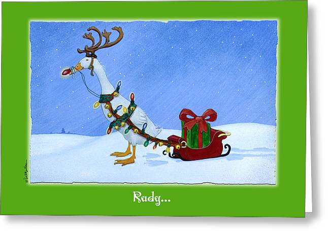 Rudy... Greeting Card by Will Bullas