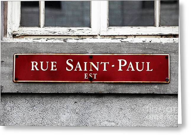 Quebec Province Greeting Cards - Rue Saint-Paul Greeting Card by John Rizzuto